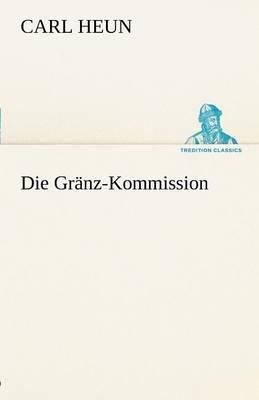 Die Granz-Kommission (Paperback)