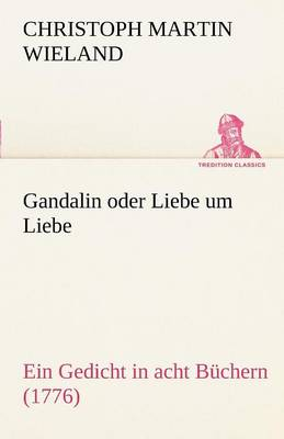 Gandalin Oder Liebe Um Liebe (Paperback)