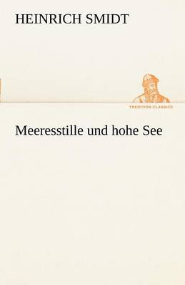 Meeresstille Und Hohe See (Paperback)