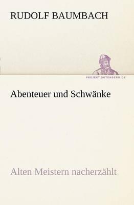 Abenteuer Und Schwanke (Paperback)