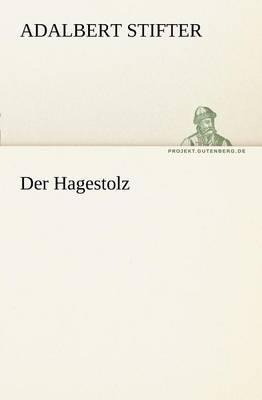 Der Hagestolz (Paperback)