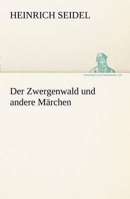 Der Zwergenwald Und Andere Marchen (Paperback)