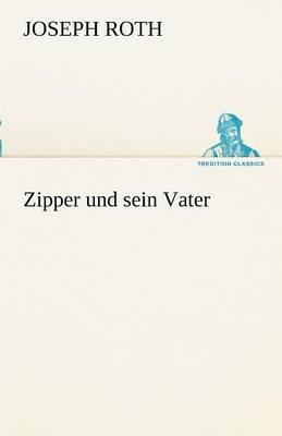 Zipper Und Sein Vater (Paperback)