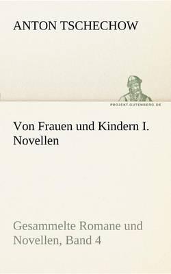 Von Frauen Und Kindern I. Novellen (Paperback)