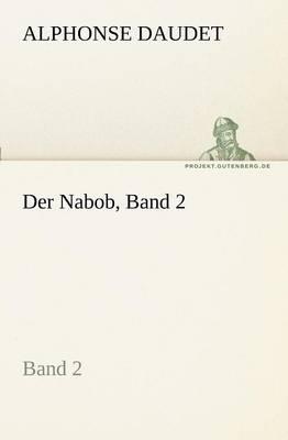 Der Nabob, Band 2 (Paperback)