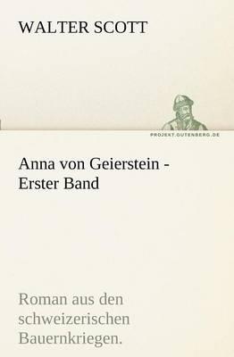 Anna Von Geierstein - Erster Band (Paperback)