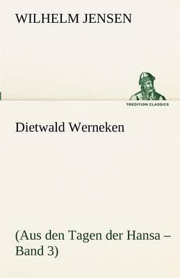 Dietwald Werneken (Paperback)