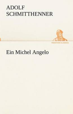 Ein Michel Angelo (Paperback)