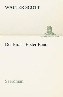 Der Pirat - Erster Band (Paperback)