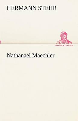 Nathanael Maechler (Paperback)