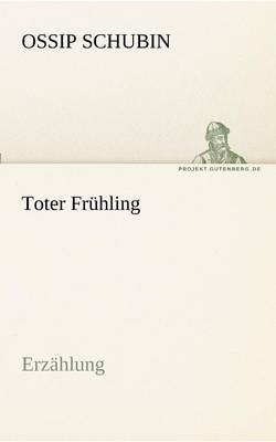 Toter Fruhling (Paperback)