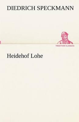 Heidehof Lohe (Paperback)