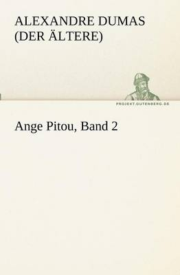 Ange Pitou, Band 2 (Paperback)