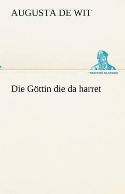 Die Gottin Die Da Harret (Paperback)