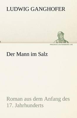 Der Mann Im Salz (Paperback)