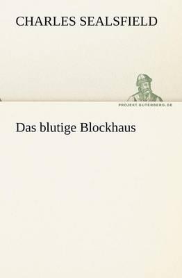 Das Blutige Blockhaus (Paperback)
