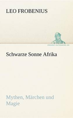Schwarze Sonne Afrika (Paperback)