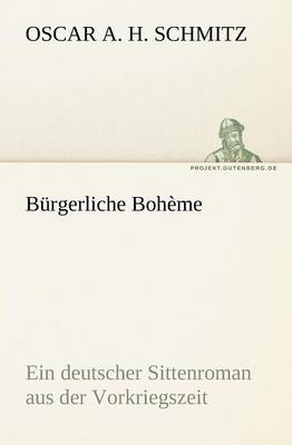 Burgerliche Boheme (Paperback)