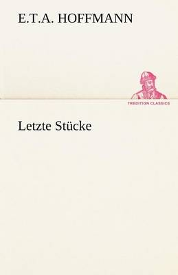 Letzte Stucke (Paperback)