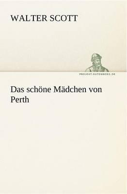 Das Schone Madchen Von Perth (Paperback)