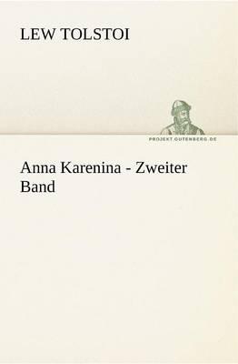 Anna Karenina - Zweiter Band (Paperback)