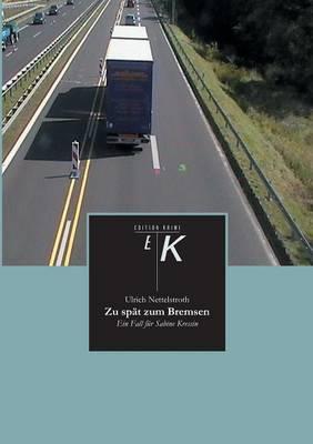 Zu Spat Zum Bremsen (Paperback)