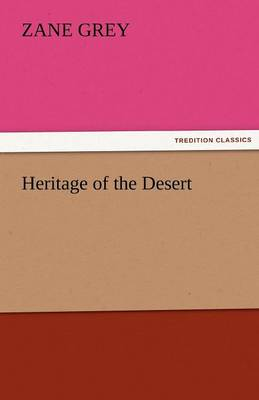 Heritage of the Desert (Paperback)