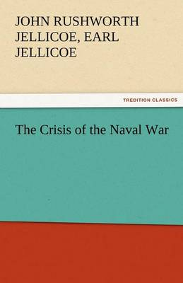 The Crisis of the Naval War (Paperback)