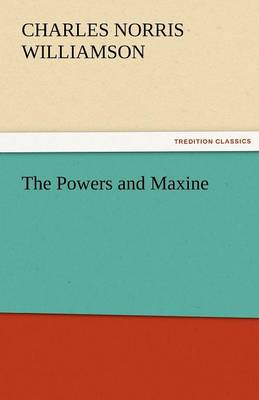 The Powers and Maxine (Paperback)