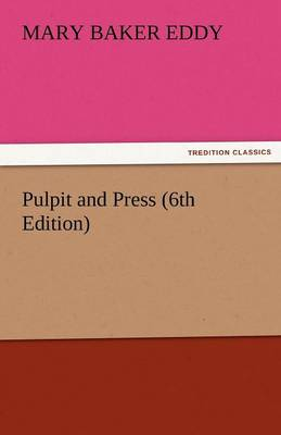 Pulpit and Press (6th Edition) (Paperback)