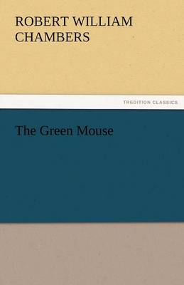 The Green Mouse (Paperback)