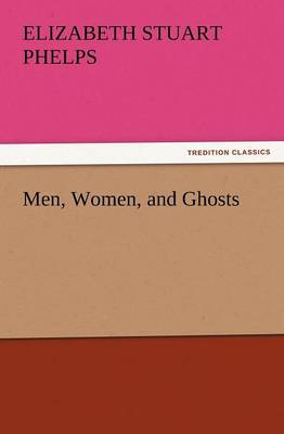 Men, Women, and Ghosts (Paperback)