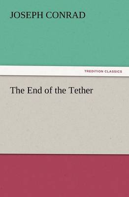 The End of the Tether (Paperback)