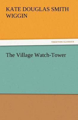 The Village Watch-Tower (Paperback)