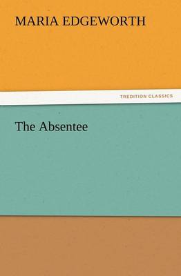 The Absentee (Paperback)