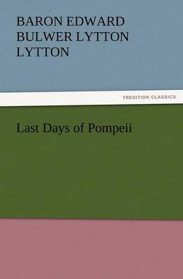Last Days of Pompeii (Paperback)