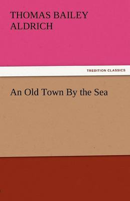 An Old Town by the Sea (Paperback)