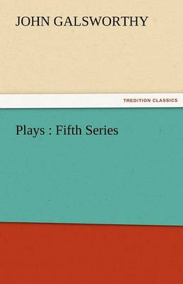 Plays: Fifth Series (Paperback)