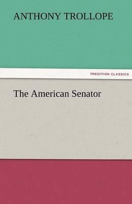 The American Senator (Paperback)
