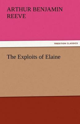 The Exploits of Elaine (Paperback)