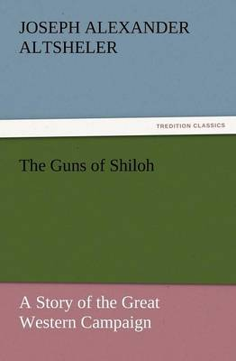 The Guns of Shiloh (Paperback)