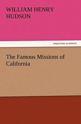 The Famous Missions of California (Paperback)
