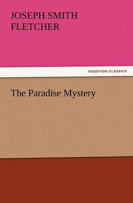 The Paradise Mystery (Paperback)