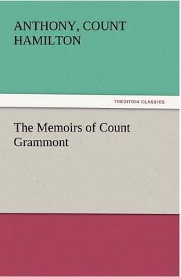 The Memoirs of Count Grammont (Paperback)