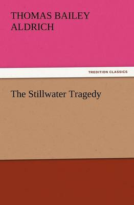 The Stillwater Tragedy (Paperback)