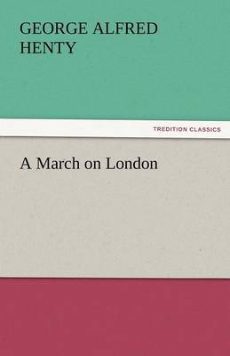 A March on London (Paperback)