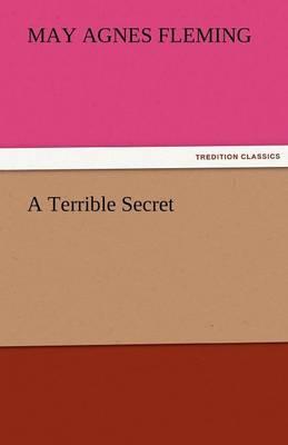 A Terrible Secret (Paperback)