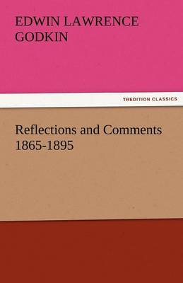 Reflections and Comments 1865-1895 (Paperback)