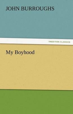 My Boyhood (Paperback)