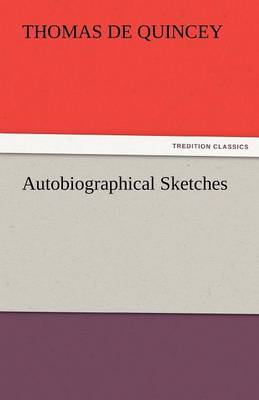 Autobiographical Sketches (Paperback)
